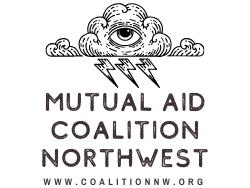 Mutual Aid Coalition Northwest
